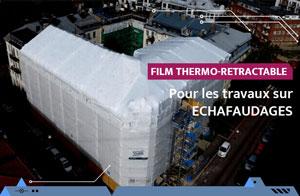 Film thermo-rétractable pour travaux sur échafaudages