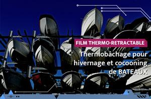 Thermobâchage pour le cocooning et l'hivernage de bateau