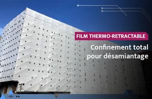 Confinement d'un bâtiment pour désamiantage avec du film thermo-rétractable